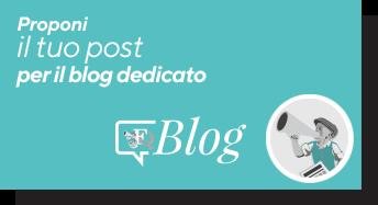 Proponi il tuo post per il blog dedicato