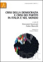 Crisi della democrazia e crisi dei partiti in Italia e nel mondo