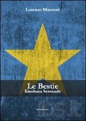 Le bestie. Kinshasa serenade