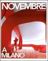 Novembre a Milano. Ediz. italiana e inglese