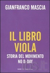 Il libro viola. Storia del movimento No B-Day