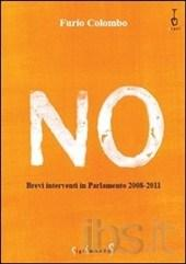 No. Brevi interventi in Parlamento 2008-2011