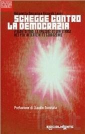 Schegge contro la democrazia. 2 agosto 1980le ragioni di una strage nei più recenti atti giudiziari