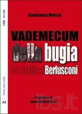 Vademecum della bugia. Da Stalin a Berlusconi