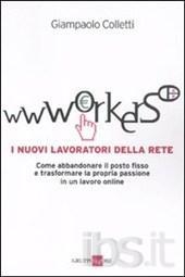 Wwworkers. I nuovi lavoratori della rete