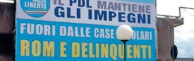 """""""Fuori i Rom e i delinquenti"""". Pescara, il manifesto del Pdl finisce in procura"""
