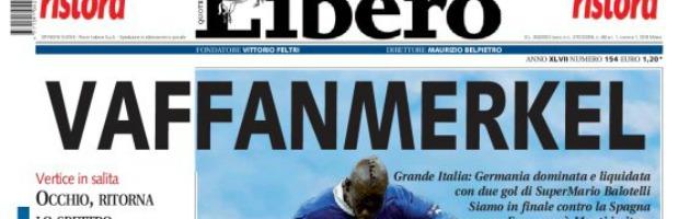 """Euro 2012 – Dal """"vaffa"""" alla """"culona"""": i giornali e la capacità di saper vincere"""