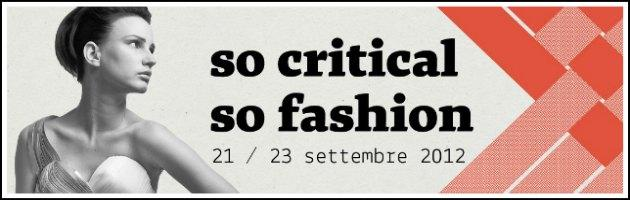 "Milano fashion week, arriva anche la sostenibilità con ""So critical, so fashion"""