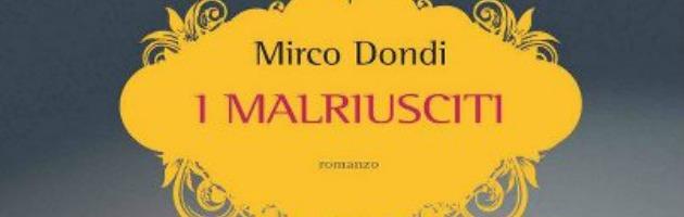 I Malriusciti, i rampanti e vuoti anni ottanta nel romanzo di Mirco Dondi