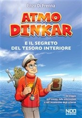 Di Frenna Enzo - Atmo Dinkar e il segreto del tesoro interiore