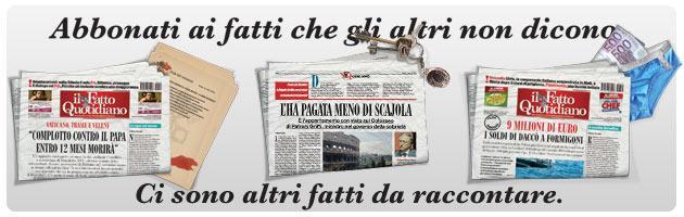Il Fatto Quotidiano, abbonamenti 2013: difendi il tuo diritto di essere informato