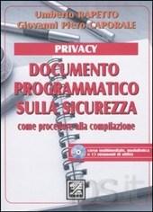 rapetto umberto - Documento programmatico sulla sicurezza. Con CD-ROM