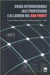 crescenzi marco - Guida internazionale alle professioni e al lavoro nel non profit