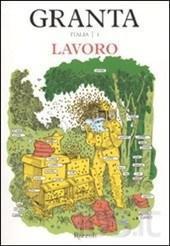catozzella - Granta Italia. Vol. 1 Lavoro