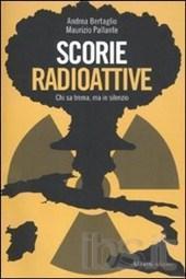 bertaglio - Scorie radioattive. Chi sa trema, ma in silenzio