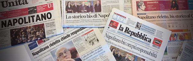 """Napolitano rieletto, i giornali incensano. """"Bis storico"""", """"sacrificio personale"""""""