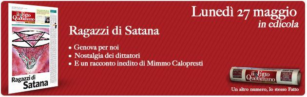 """Il Fatto del lunedì: ragazzi di Satana e Genova """"orfana"""" di don Gallo"""