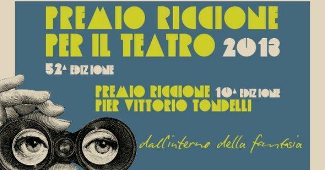 """Premio Riccione per il Teatro 2013: """"Il teatro alla ricerca della profondità perduta"""""""