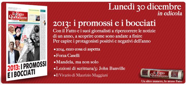 Fatto del lunedì: 2013, i promossi e i bocciati – Vota il sondaggio