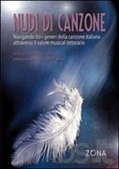 Talanca - Nudi di canzone. Navigando tra i generi della canzone italiana attraverso il valore musical-letterario