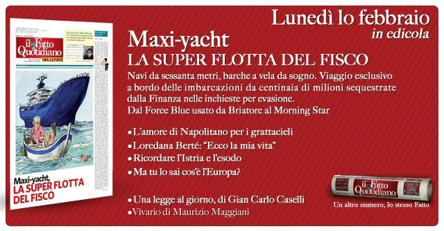 Il Fatto del Lunedì – Maxi-yacht, la super flotta del Fisco
