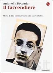 beccaria-Il faccendiere. Storia di Elio Ciolini, l'uomo che sapeva tutto