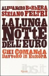 feltri-La lunga notte dell'euro