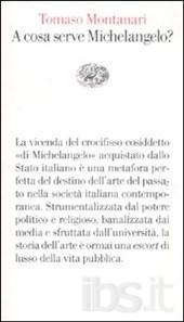 montanari-A cosa serve Michelangelo