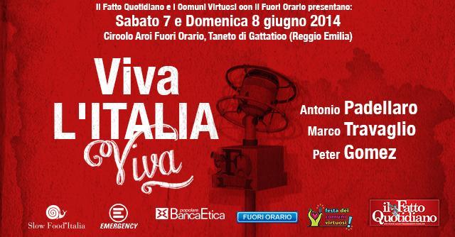 Il Fatto Quotidiano, festa a Gattatico 2014 Viva l'Italia viva – Il programma