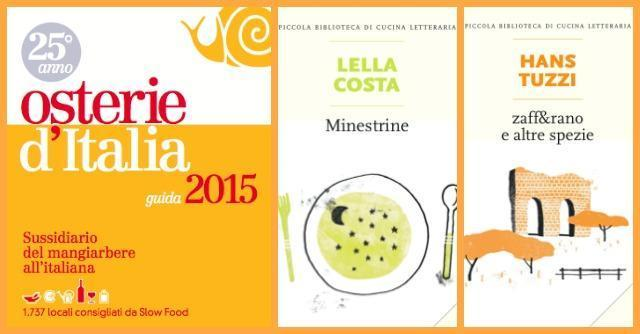 Libri, buon cibo per la mente con le novità di Slow Food Editore