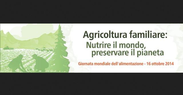 """Giornata mondiale dell'alimentazione, l'agricoltura familiare """"nutre il mondo"""""""
