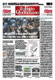 """Copertina Il Fatto Quotidiano - """"In questo Paese di ladri picchiano gli unici onesti"""""""