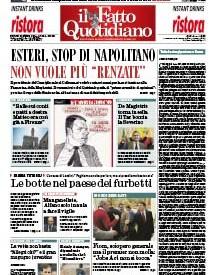 """Copertina Il Fatto Quotidiano - Esteri, stop di Napolitano. Non vuole più  """"Renzate"""""""