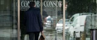 """Consob, """"scarsamente operativa nel fronteggiare rischi per consumatori"""""""