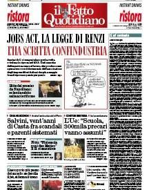 Copertina Il Fatto Quotidiano - Jobs act, la legge di Renzi  l'ha scritta confindustria