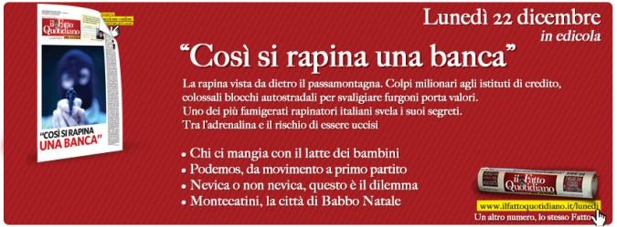 """In edicola sul Fatto del Lunedì – """"Così si rapina una banca"""""""