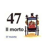 il morto 47