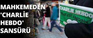Charlie Hebdo, polizia ispeziona copie del quotidiano turco che lo ha pubblicato