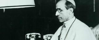 """Pio XII, il film-inchiesta: """"Fu lo Schindler del Vaticano, non il Papa di Hitler"""""""