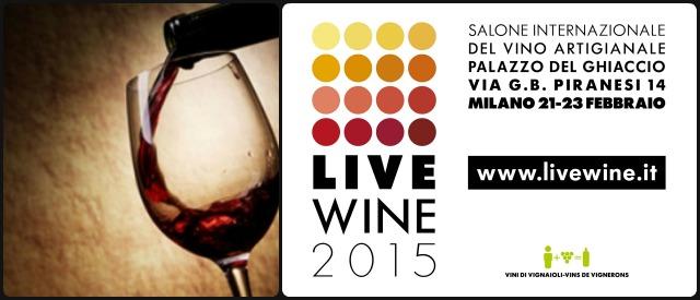 Live Wine 2015: a Milano il primo salone internazionale del vino artigianale