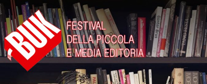 Buk Festival 2015, a Modena la rassegna alla piccola e media editoria