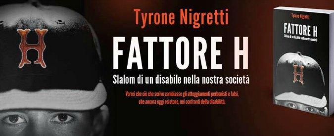 Tyrone Nigretti, lo slalom di un disabile tra barriere mentali e passioni
