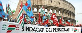 """Pensioni, norma Fornero bocciata. I sindacati: """"Governo restituisca maltolto"""""""
