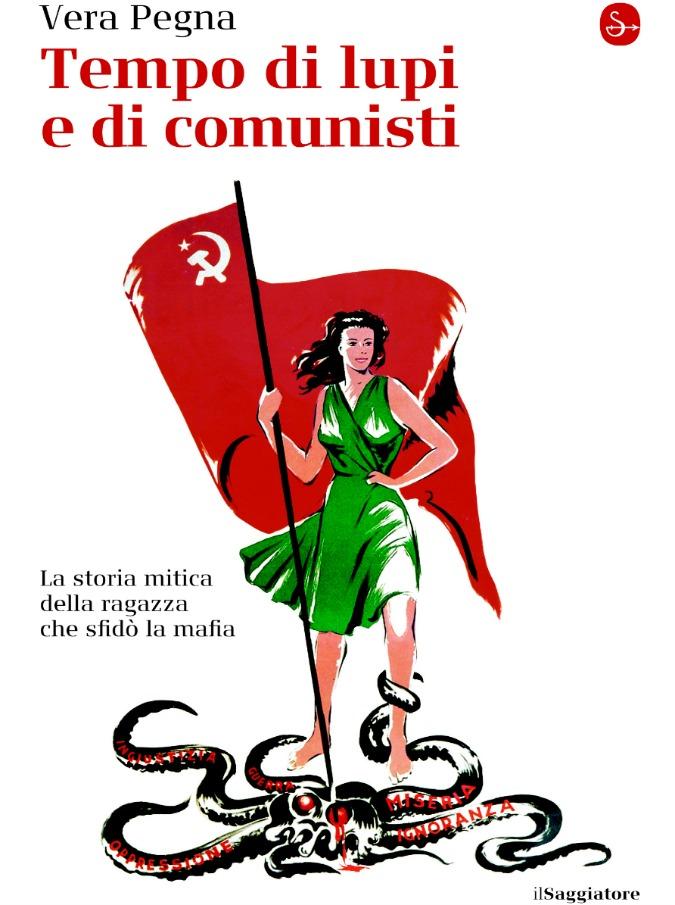 Vera Pegna, la militante che sfidò a mani nude la mafia agraria di Sicilia