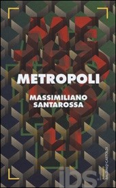 metropoli massimiliano santarossa