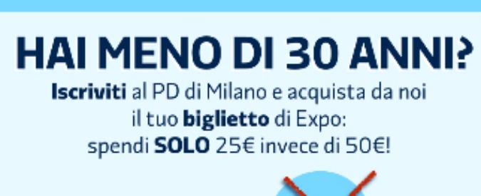 """Expo 2015, l'offerta del Pd Milano: """"Biglietto con la tessera del partito"""""""