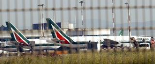 """Alitalia, Mediobanca: """"Tra 1974 e 2014 è costata 7,4 miliardi di soldi pubblici"""""""