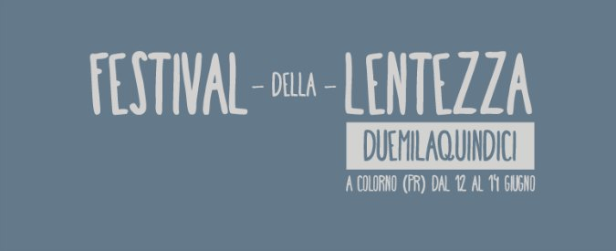 Festival della Lentezza 2015: ripensare l'Italia con Gratteri, Celestini e Travaglio