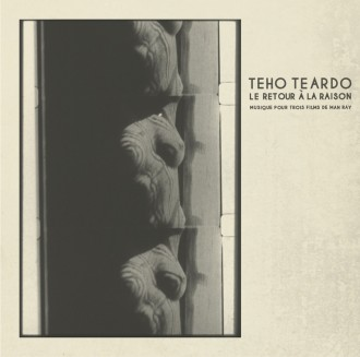 teho-teardo-MAN-RAY