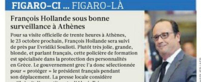 """Le Figaro scrive: """"Per Hollande una bella guardia del corpo"""". Giornale costretto a scusarsi per sessismo"""